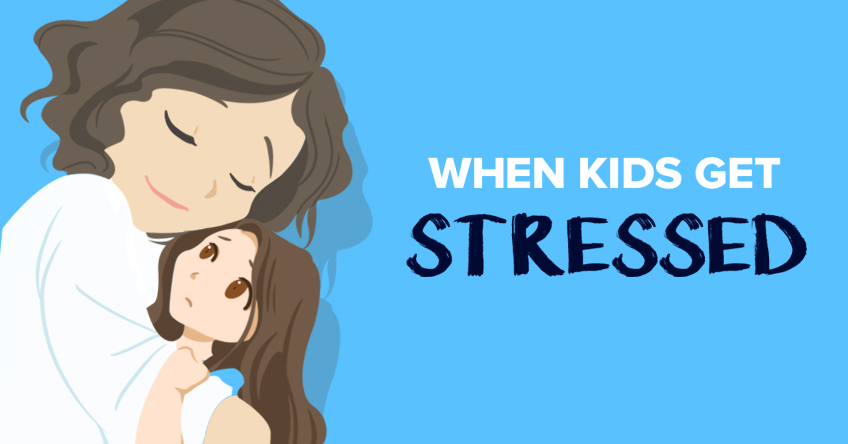 When kids get stressed