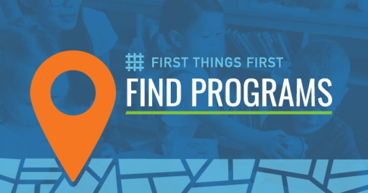 First Things First Find Programs design