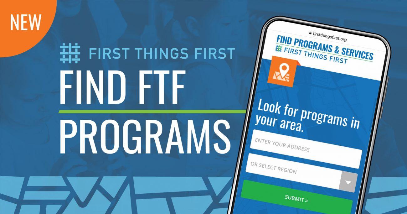 use our search tool to find programs funded by First Things First