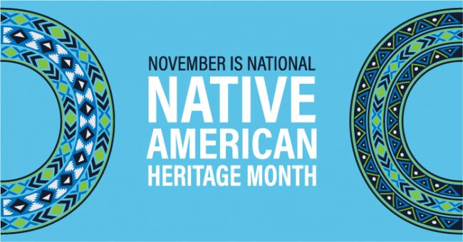 November is National Native American Heritage Month graphic